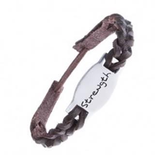 Tmavohnedý kožený náramok - pletený, známka STRENGTH